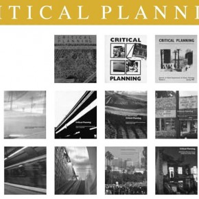CRITICAL PLANNING JOURNAL VOLUME 21 - CALL FOR PAPERS