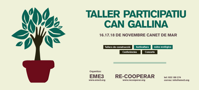 WORKSHOP CAN GALLINA | 16-18 NOVEMBER | OPEN SUBSCRIPTIONTALLER CAN GALLINA | 16-18 NOVIEMBRE | INSCRIPCIONES ABIERTAS